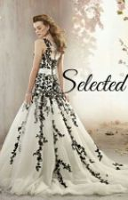Selected ( Another Selection Fanfic) by Neltje