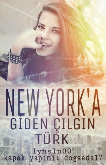 New York'a Giden Çılgın Türk