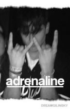 adrenaline ; j.g by DREAMGILINSKY