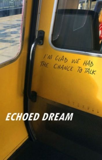 Echoed Dream