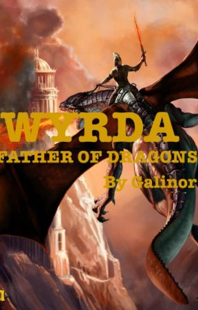 Wyrda: Father of Dragons (Eragon Book 5) by Galinor