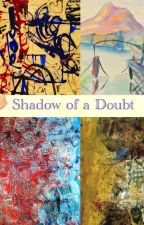 Shadow of a Doubt by Macca40