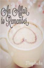 An Affair To Remember by Megabucks