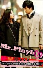 Mr.PLAYBOY(Completed) by Unhart
