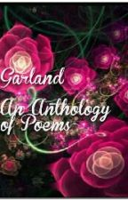 GARLAND- AN ANTHOLOGY OF POEMS by JayRustagi