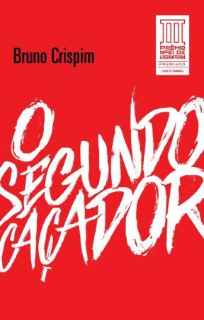 O Segundo Caçador by BrCrispim