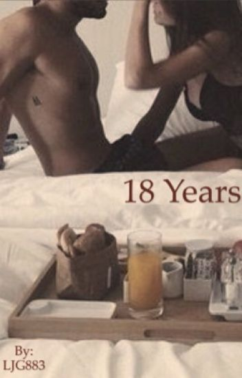 18 years (Mature content) (Complete)
