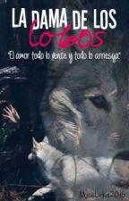 La Dama De Los LoBoS by MissLoka-Anonimata