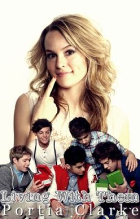 Living with Them (One Direction Fanfic) by PortiaClarke