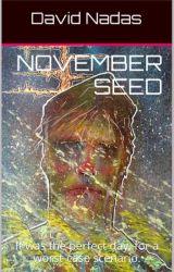 November Seed by DavidNadas