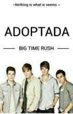 Adoptada (Big Time Rush) by Laura-Rusher