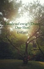 Feinde auf ewig? (Drarry One-Shot) by EniEgirl