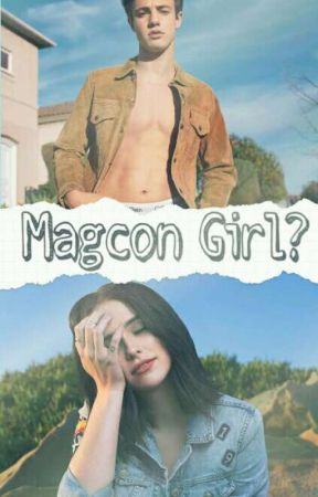 Magcon Girl? by karelyLee