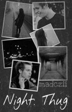 Night: Thug [L.H] by madczii