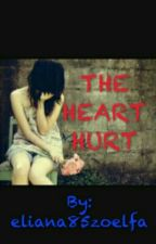 The Heart Hurt by eliana85zoelfa