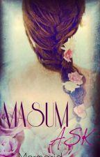 MASUM AŞK by mermarid