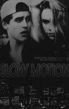 Slow Motion by dallasjack