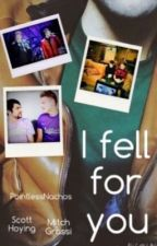 I fell for you | Scomiche | Book 1 | *Completed* by PointlessNachos