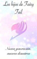Los hijos de Fairy Tail  by saraleontorres71