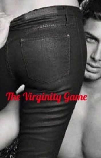 The Virginity Game.