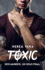 Toxic by Nerea61991