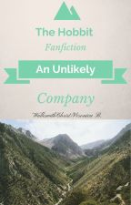 An Unlikely Company-The Hobbit Fanfic by WalkswithChrist_2