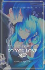 Do you love me? (MikuxKaito) by Kyo_Noir