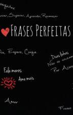 Frases Perfeitas ❤ by BiebetBat