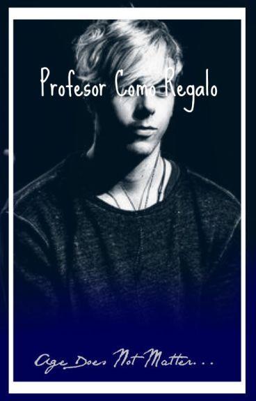 Profesor Como Regalo(Riker Lynch)Hot Adaptada