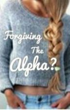 Forgiving the alpha by pink_lif3_