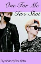 ♥One For Me♥ Two Shot [Jongkey] by Clint_Bigotes
