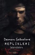 Damon Salvatore Replikleri by SelenaSelens