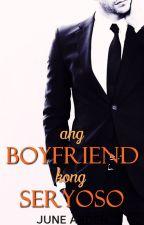 Ang Boyfriend Kong Seryoso by junearden