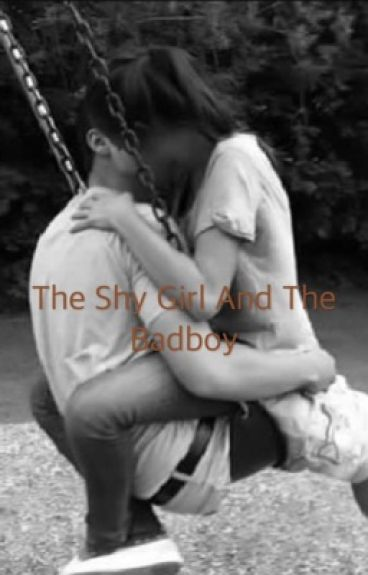 The Shy Girl And The Badboy