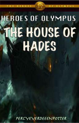 Heroes of Olympus  House of HadesThe Heroes Of Olympus The House Of Hades