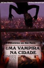 Uma Vampira na Cidade by AdrianoSiqueira