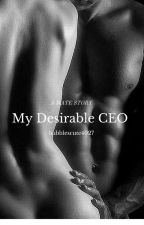My Desirable CEO by bubblescute4027