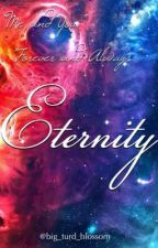 Eternity (Loki Fan Fiction) by Big_turd_blossom