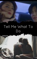 ❁ Tell Me What To Do  ❁ - ( SHINee) Taemin y Tú by darielycoral