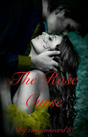 The Rose Curse [Discontinued] by cheyenneard10