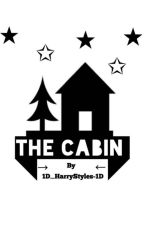 The Cabin // Lashton by 1D_HarryStyles_1D
