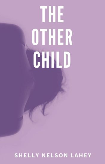 The Other Child (Seth Clearwater Love Story)