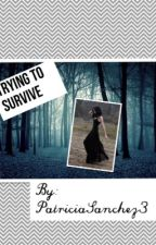 Trying to survive by PatriciaSanchez3