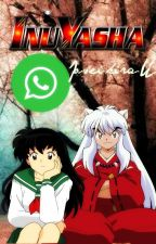 InuYasha WhatsApp by Josei-kira-U