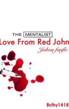 Love From Red John-The Mentalist 'Jisbon' by Bethy1416