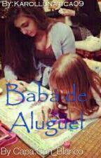 babá de aluguel by karollunatica09