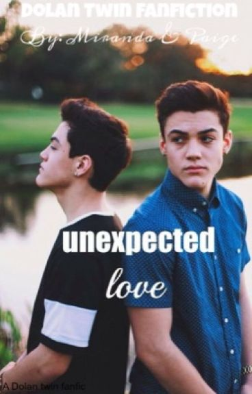 Unexpected Love: A Dolan Twins FanFiction