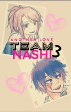 Team Nashi 3 || Another Love by author-hime