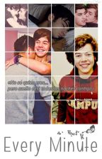Every Minute [Zarry Stalik] by CarolineSw