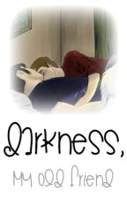 Darkness, My Old Friend (Marble Hornets One Shot) by ArataDarling